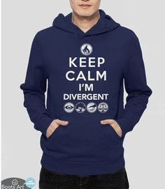 Keep Calm I'm Divergent Quote Hoodie | Geek Fan Girl Sweatshirt for fans of the Divergent Series of books and movies. Pictured: Navy Unisex Hoodie.