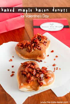 Maple Bacon Donuts--- A Valentine's Gift. There's truly nothing better than expressing your love with bacon. :)