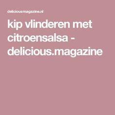 kip vlinderen met citroensalsa - delicious.magazine