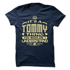 Its a Tommy Nº thing, you wouldnt understand - Limited EditionIT'S A TOMMY THING YOU WOULDN'T UNDERSTANDTommy, Tommy thing, Its a Tommy thing, you wouldnt understand