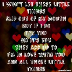 Little Things - 1D #one #direction #little #things #lyrics #tunewiki #1D #niall #zayn #louis #harry #liam #lol #no #hate