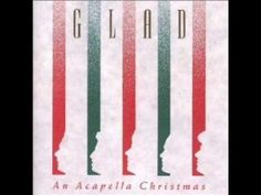 In the First Light - GLAD (my personal all-time favorite Christmas song. One of the true greats.)