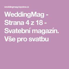WeddingMag - Strana 4 z 18 - Svatební magazín. Vše pro svatbu