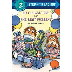 Little Critter helps Mom and Dad find the perfect present for his little sister in this Step 2 leveled reader! It's birthday time for Little Critter's sister in this Step 2 Step into Reading leveled reader, first published in 1988! Little Critter wants to get the perfect present for his sister--will she want a doll that talks? Girls and boys ages 4 to 6 will adore this sweet tale--a perfect way to introduce youngsters to the concept of gift-giving! Step 2 readers use basic vocabulary and short s Books To Buy, Used Books, Mercer Mayer Books, Birthday Presents For Him, Early Readers, Little Critter, Mystery Books, Chapter Books, New Words