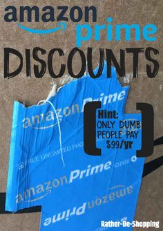 Amazon Prime Discounts: 4 Ways to Pay Way Less Than $99/year Best Money Saving Tips, Ways To Save Money, Money Tips, Saving Money, How To Make Money, Money Savers, Savings Planner, Budget Planner, Frugal Living Tips