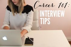 Career 101: Interviewing | Cupcakes & Cashmere