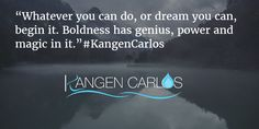 """""""Whatever you can do, or dream you can, begin it. Boldness has genius, power and magic in it. Kangen Water, You Can Do, Community, Magic, Canning, Words, Life, Home Canning, Horse"""