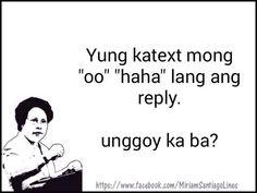 Memes Pinoy, Memes Tagalog, Pinoy Quotes, Tagalog Love Quotes, Hugot Quotes Tagalog, Tagalog Quotes Hugot Funny, Patama Quotes, Funny Hugot Lines, Filipino Funny
