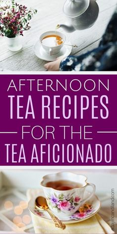 The best Afternoon Tea Recipes and Tips you will need for your next Afternoon Tea party including Tea Recipes, Tea Sandwiches, scones, tea desserts, and party tips. #candilandblogs #afternoontea #tearecipes #recipes