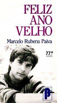 Feliz Ano Velho - Marcelo Rubens Paiva                                                                                                                                                                                 Mais