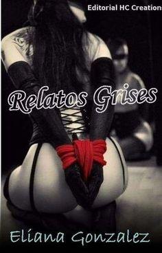 Relatos Grises #wattpad #romance