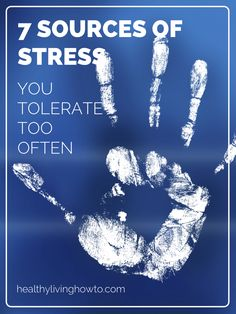 7 Sources of Stress You Tolerate Too Often | healthylivinghowto.com Stress Less, Stress And Anxiety, Physical Stress, Healthy Mind And Body, Get Healthy, Healthy Life, Health And Wellbeing, Health And Nutrition, Mental Health
