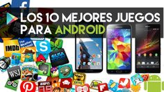 Top 10 Definitivo 2015 | Los Mejores Juegos GRATIS de Android