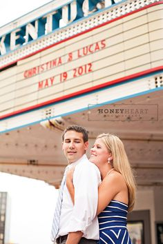 save the date idea -- in front of the ky theater w/ the date on the marquee!  photo credit: www.honeyheartpho...