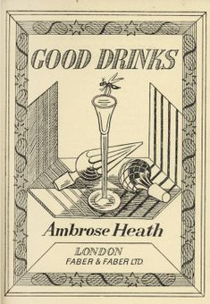 Edward Bawden: Title page for 'Good Drinks' by Ambrose Heath, 1939 (Faber & Faber)