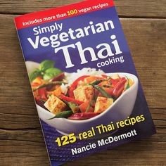 Cookbook review | Simply Vegetarian Thai Cooking by Nancie McDermott | Recipe Renovator