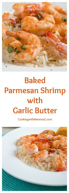 Baked Parmesan Shrimp with Garlic Butter is delicious and gluten free! It's based off of the most popular recipe on Cooking with Mamma C!
