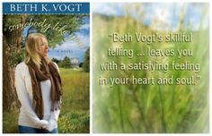 """Beth Vogt's skillful telling leaves you with a satisfying feeling in your heart and soul."" Somebody Like You by Beth Vogt."