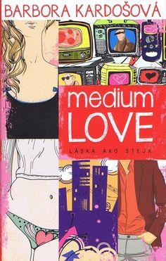 Medium love: Barbora Kardošová