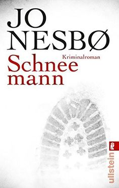 Schneemann: Harry Holes siebter Fall (Ein Harry-Hole-Krimi, Band 7), http://www.amazon.de/dp/3548281230/ref=cm_sw_r_pi_awdl_xs_KwtLzbXEH4MZ7