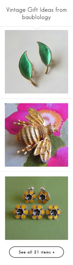 """""""Vintage Gift Ideas from baublology"""" by anna-ragland ❤ liked on Polyvore featuring jewelry, earrings, green gold earrings, enamel earrings, gold earrings jewelry, yellow gold earrings, gold leaves earrings, brooches, pin jewelry and bumble bee brooch"""