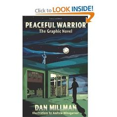 Peaceful Warrior: The Graphic Novel (Peaceful Warrior Saga) Learn How To Breath. No Really. How To Breath.