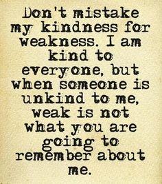 Kindness vs. Weakness