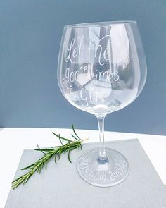"""""""Let the good times beGIN"""" hand engraved Dartington Gin glass with your own message"""
