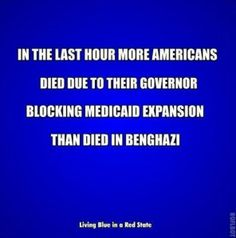 More Americans die due to lack of healthcare in one hour than died in Benghazi.  But you just go ahead beating that dead horse, kids.