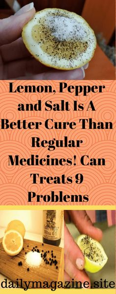 Salt, pepper, and lemons are not only used to enrich the flavor of foods, but they can also serve various medicinal purposes as well. They are inexpensive and offer countless health benefits, including: No gallstones- Gallstones are a result of the accumulation of digestion fluids in the gallbladder, and lead to pain and block digestion. They …