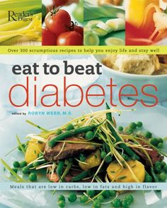 Eat to Beat Diabetes: Over 300 Scrumptious Recipes to Hel... https://www.amazon.com/dp/0762108975/ref=cm_sw_r_pi_awdb_x_TyWrybH4K8J9A