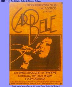 Here's a flyer for Cado Belle, a Glaswegian soul/funk/rock band. I was at this gig. The lead singer Maggie Reilly had a lovely voice and later sang on Mike Oldfield's 'Moonlight Shadow.        Www.maggiereilly.co.uk