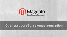 If you want to get the best ecommerce website development, Magento is there for you to leverage the benefits out of it and mostly recommended for eCommerce web development.