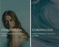 (Κυμοπόλεια/kymopoleia) - greek goddess of waves & storms Greece Mythology, Greek Mythology Gods, Greek Gods And Goddesses, Pretty Names, Cool Names, Unique Names, Female Character Names, Aesthetic Names, Fantasy Names