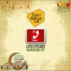 Wake-up with #14thstreetpizza this #Sehri! :D https://www.facebook.com/14thstreetpizza/app_144644519064028