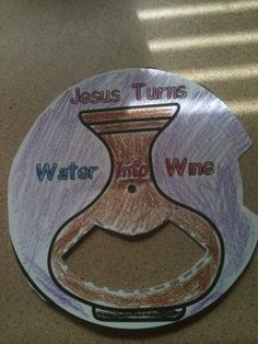 Use this craft in your Sunday school class to illustrate Jesus turning water into wine.[[MORE]] http://www.cafemom.com/group/115189/forums/read/19166859/Jesus_Turns_Water_into_wine_Craft_for_Sunday
