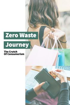 Zero Waste Journey: The Crutch of Consumerism Zero Waste Store, Recycling Information, Waste Reduction, Homemade Cleaning Products, Be Natural, Consumerism, Sustainable Living, Simple Living, Crutch