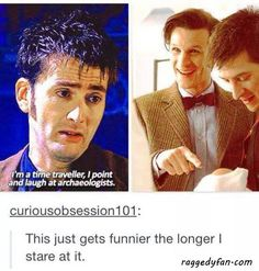 laugh at archeologists #DoctorWho #raggedyfan