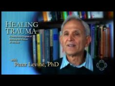 ▶ Peter A. Levine, PhD: The Healing Trauma Online Course - Part 2... In the past the approach has been more cognitive and have people realize that they aren't being threatened but if the body remains in this hypertense, hypervigilent state it makes it difficult to let go of the trauma. If we recognize how trauma gets stored in the body and can work directly with the body, then we have a tremendously important tool in the transforming of trauma.