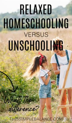 Relaxed Homeschooling v. Unschooling