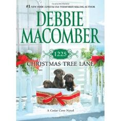 1225 Christmas Tree Lane: Amazon.ca: Debbie Macomber  Two books in one. First story of a basket of puppies that find homes by Christmas very heartwarming tale and brings in many characters to finish up the series. Second story, Let it Snow, a tad too gooey for me, written back in the 1980's. Debbie has honed her craft since then! Still, good pre Christmas reads.