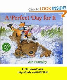 A Perfect Day for It Jan Fearnley , ISBN-10: 0152166343  ,  , ASIN: B000C4SRA4 , tutorials , pdf , ebook , torrent , downloads , rapidshare , filesonic , hotfile , megaupload , fileserve