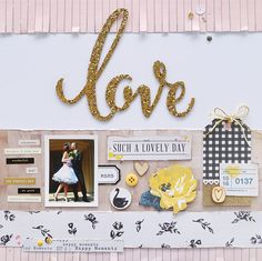 "Layout ""Such A Loveley Day"" by Fishstickinlove #scrapbooking #cratepaper #bloom #scrapbookwerkstatt #glitzerblume"