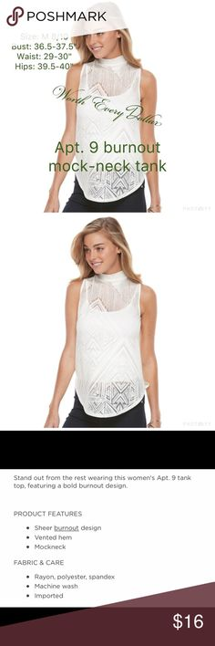 """Apt. 9 burn-out mock-neck tank Sheer burn-out design, vented hem, mock-neck, rayon, polyester, spandex, machine wash, imported, see picture 4 for example of back. Size: M 8/10 Bust: 36.5-37.5"""" Waist: 29-30"""" Hips: 39.5-40"""" Never removed from original packaging Apt. 9 Tops Tank Tops"""