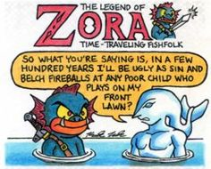 The Legend of Zelda ...er, Zora!