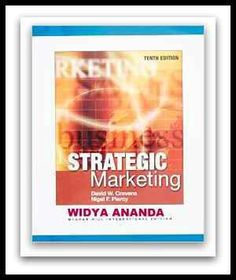 Strategic Marketing 10th edition by Piercy Nigel (Author)   Product Details 	Paperback 	Publisher: Mcgraw Hill Higher Education;   	Language: English 	ISBN-10:  	ISBN-13: 978- 	Product Dimensions: 8 x 0.9 x 10 inches