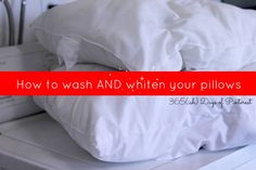 Did you know you can wash your pillows in the washing machine? AND you can even get those nasty yellow stains out!