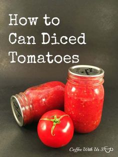 How to Can Diced Tomatoes from beginning to end. Canning tomatoes is a ...