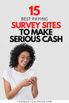 Need some extra cash? 15 Best Survey Sites that Pay Cash Only | The Practical Saver | Now you can make extra cash fast with your phone. Easy ideas to work from home and make money on the side. I share my best tips and tricks to score legit cash from surveys. You need to try these money hacks to help pay off debt, save money, and make money now. #makemoney #surveysites #paidsurveys #easymoney #workfromhome Make Money Doing Surveys, Surveys For Cash, Hobbies That Make Money, Make Money Now, Earn More Money, Make Money Online, Things To Sell, Best Paid Online Surveys, Survey Sites That Pay