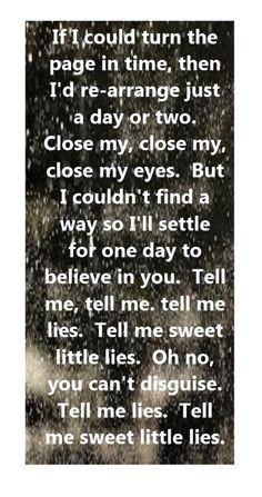 Fleetwood Mac - Little Lies - song lyrics, song quotes, songs, music lyrics… Great Song Lyrics, Lyrics To Live By, Music Lyrics, Music Love, Music Is Life, Good Music, My Music, Fleetwood Mac, Surf